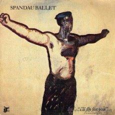 Discos de vinilo: SPANDAU BALLET I'LL FLY FOR YOU. Lote 27093764