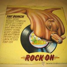 Discos de vinilo: THE BUNCH - ROCK ON - ORIGINAL ESPAÑOL 1972. Lote 25539385