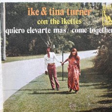 Discos de vinilo: IKE & TINA TURNER (CON THE IKETTES) QUIERO ELEVARTE MAS + COME TOGHETER (COVER BEATLES) 1970 RARE. Lote 27014829