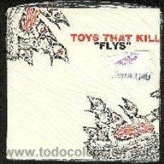 Discos de vinilo: TOYS THAT KILL 45 RPM FLYS MINT SS NUEVO, PRECINTADO. Lote 27189433