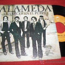 """Disques de vinyle: ALAMEDA AMANECER EN EL PUERTO/A LA VERA DEL JUEVES 7"""" SINGLE 1979 EPIC. Lote 242173545"""