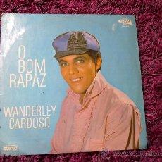 Discos de vinilo: WANDERLEY CARDOSO 1967 O BOM RAPAZ LP JOVEM GUARDA DISCO Y PORTADA EXCELENTE. Lote 27059171