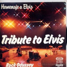 Discos de vinilo: ROCK ODYSSEY / TRIBUTE TO ELVIS (SINGLE 78). Lote 25645587