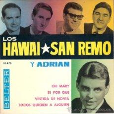 Discos de vinilo: LOS HAWAI-SAN REMO - OH MARY + 3 (EP DE 4 CANCIONES) BELTER 1964 - EX/EX . Lote 27036682