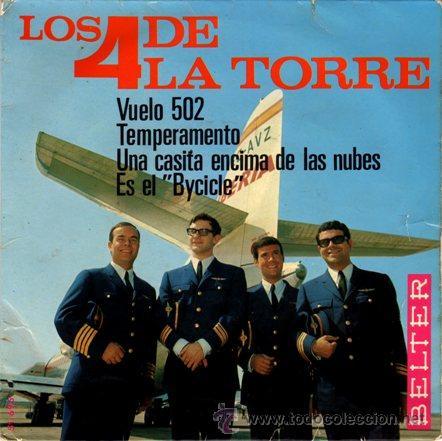 LOS 4 DE LA TORRE ··· VUELO 502 / TEMPERAMENTO / UNA CASITA ENCIMA DE LAS NUBES / ES.. - (EP 45 RPM) (Música - Discos de Vinilo - EPs - Grupos Españoles 50 y 60)