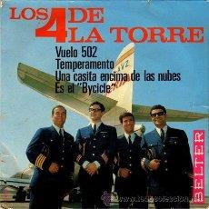 Discos de vinilo: LOS 4 DE LA TORRE ··· VUELO 502 / TEMPERAMENTO / UNA CASITA ENCIMA DE LAS NUBES / ES.. - (EP 45 RPM). Lote 25674176