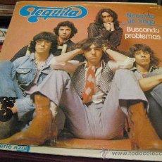 Discos de vinilo: TEQUILA SUPER MAXI - 45 RPM. 1978 - BUSCANDO PROBLEMAS - NECESITO UN TRAGO. Lote 100296559