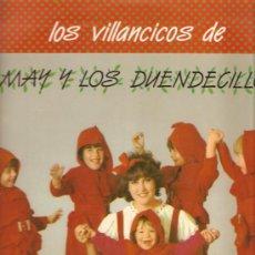 Discos de vinilo: LP LOS VILLANCICOS DE MAY Y LOS DUENDECILLOS . Lote 25767613
