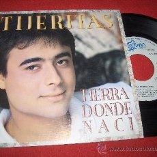 """Discos de vinilo: TIJERITAS TIERRA DONDE NACI/ELLA 7"""" SINGLE 1987 EPIC. Lote 25774793"""