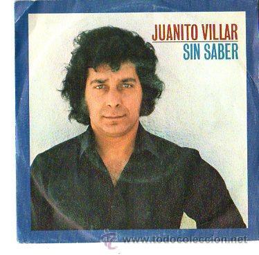DISCOS (JUANITO VILLAR) (Música - Discos - Singles Vinilo - Otros estilos)