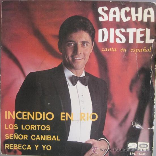 SACHA DISTEL - INCENDIO EN RIO ( EP ) CANTA EN ESPAÑOL (Música - Discos de Vinilo - EPs - Canción Francesa e Italiana)