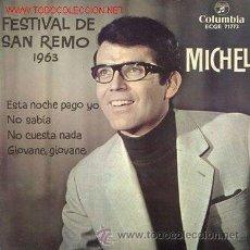 Discos de vinilo: MICHEL - FESTIVAL DE SAN REMO 1963. Lote 27176104
