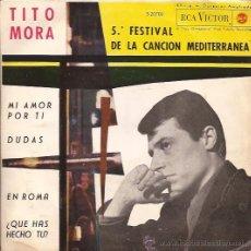 Discos de vinilo: EP-TITO MORA-RCA3-20700-1963. Lote 25795593