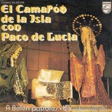 Discos de vinilo: CAMARÓN DE LA ISLA Y PACO DE LUCÍA - A BELÉN PASTORES / UN RAYO DE SOL - 1974 - COMO NUEVO. Lote 27176105