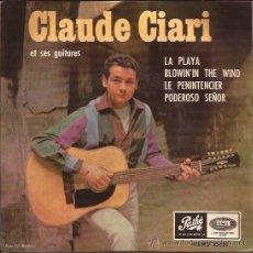 Discos de vinilo: EP-CLAUDE CIARI-EMI PATHE 25133-ED.ESPAÑOLA-1965. Lote 25818103