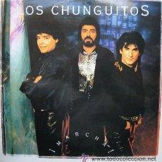 Discos de vinil: LOS CHUNGUITOS LP MARCHA 1983. Lote 27213625