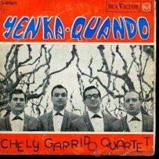 Discos de vinilo: CHELY GARRIDO QUARTET - EL QUANDO / CUANDO CUANDO Y QUANDO / LA YENKA / LLEGÓ LA YENKA - EP1965. Lote 25973634