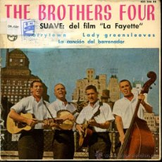 Discos de vinilo: THE BROTHERS FOUR - SUAVE / TARRYTOWN / LADY GREENSLEEVES / LA CANCIÓN DEL BARRENADOR - EP 1962. Lote 25973817