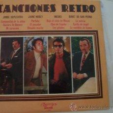 Discos de vinilo: LP CANCIONES RETRO - SEPULVEDA-MOREY-MICHEL-BONET DE S.PEDRO. Lote 25859429