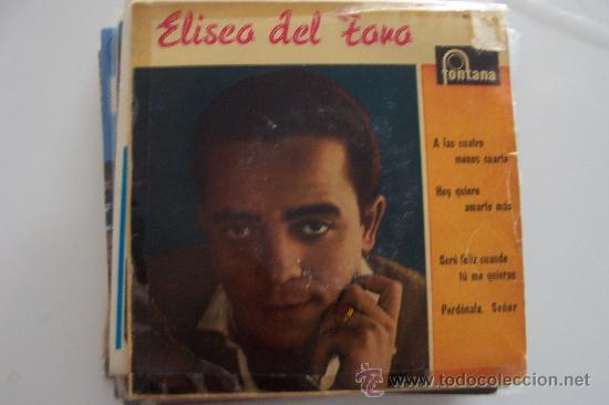 ELISEO DEL TORO 1ª EP FONTANA (Música - Discos de Vinilo - EPs - Solistas Españoles de los 50 y 60)