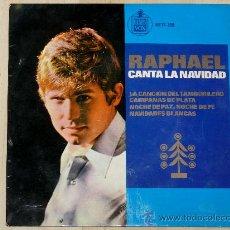 Discos de vinilo: RAPHAEL CANTA LA NAVIDAD. LA CANCIÓN DEL TAMBORILERO, NAVIDADES BLANCAS. Lote 25872455