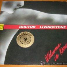 Discos de vinilo: DOCTOR LIVINGSTONE - WELCOME IN KENIA - MX - PUBLISHIGS 1985 ITALY - ITALO DISCO MUY RARO . Lote 25899935