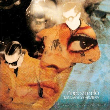 2LP NUDOZURDO TARA MOTOR HEMBRA VINILO (Música - Discos - LP Vinilo - Grupos Españoles de los 90 a la actualidad)