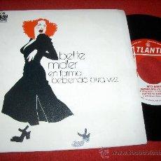 "Dischi in vinile: BETTE MIDLER BEBIENDO OTRA VEZ/EN FORMA 7"" SINGLE 1974 ATLANTIC. Lote 25905016"