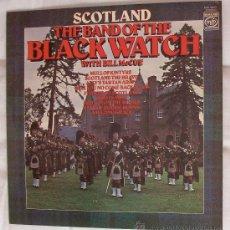 Discos de vinilo: LP DE SCOTLAND THE BAND OF THE BLACKWATCH. EDIC. INGLATERRA.. Lote 27344303