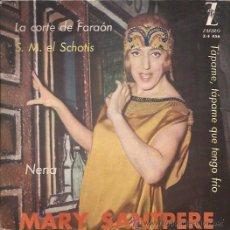 Discos de vinilo: EP-MARY SANTPERE-ZAFIRO 456-LA CORTE DEL FARAON. Lote 25930424