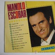 Discos de vinilo: MANOLO ESCOBAR.. Lote 27516068