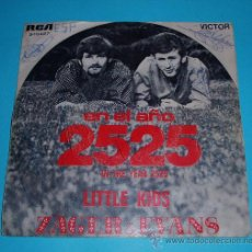 Discos de vinilo: ZAGER & EVANS. IN THE YEARS 2525. LITTLE KIDS. RCA. Lote 25939646