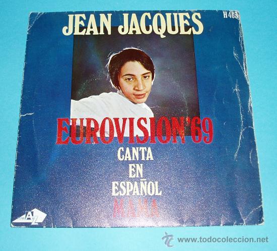 JEAN JACQUES. CANTA EN ESPAÑOL MAMA. FESTIVAL DE EUROVISIÓN 1969 (Música - Discos - Singles Vinilo - Festival de Eurovisión)
