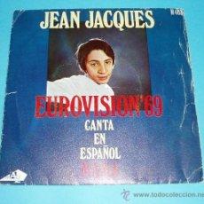 Discos de vinilo: JEAN JACQUES. CANTA EN ESPAÑOL MAMA. FESTIVAL DE EUROVISIÓN 1969. Lote 25939756