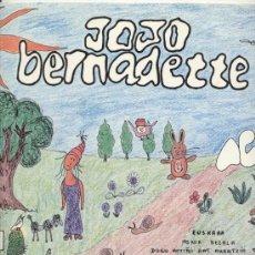 Discos de vinilo: LP 33 RPM / JOJO BERNADETTE / BORDAGARAY ANAI // EDITADO POR ELKAR . Lote 25947056