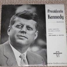 Discos de vinilo: PRESIDENTE KENNEDY. MARCHA. BANDA MUNICIPAL DE MÚSICA DE IRÚN. DTOR. JOSÉ MARÍA G. BASTIDA 1964. Lote 25998332