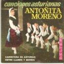 Discos de vinilo: ANTOÑITA MORENO , CANCIONES ASTURIANAS (MUY BUENA CONSERVACIÓN ). Lote 26029886