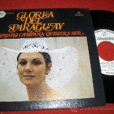 """Discos de vinilo: GLORIA DEL PARAGUAY PAJARO CAMPANA/QUISIERA SER 7"""" SINGLE 1975 COLUMBIA PROMO. Lote 26064412"""