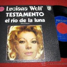 Discos de vinilo: LUCIANA WOLF TESTAMENTO/EL RIO DE LA LUNA 7