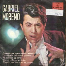 Vinyl records - 45 RPM - SINGLE VINILO - AÑO 1965 - GABRIEL MORENO - 26092466