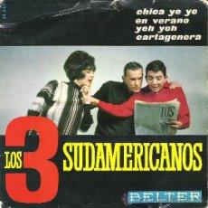 Discos de vinilo: 45 RPM - SINGLE VINILO - AÑO 1965 - LOS 3 SUDAMERICANOS ( CHICA YE YE - EN VERANO - YEH YEH ETC. Lote 26092832