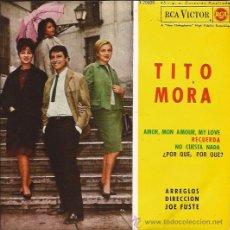 Discos de vinilo: EP-TITO MORA-RCA3-20608-ED.ESPAÑOLA-1963-. Lote 26108082