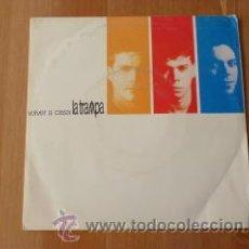 Discos de vinilo: LA TRAMPA. VOLVER A CASA. 1990. (SINGLE 45 RPM) -. Lote 207249170