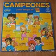 Discos de vinilo: CAMPEONES Y TUS AMIGOS DE TELE5 . OLIVER Y BENJI.. Lote 51643181