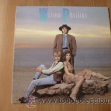 Discos de vinilo: WILSON PHILLIPS. WILSON PHILLIPS. 1990.. Lote 26175503