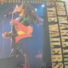 Discos de vinilo: BOB MARLEY AND THE WAILERS LP THE BIRTH OF A LEGEND. Lote 26150890