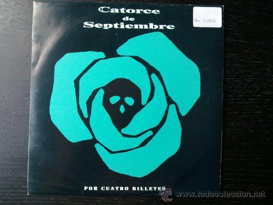 CATORCE DE SEPTIEMBRE - POR CUATRO BILLETES - SINGLE VINILO 7 (Música - Discos - Singles Vinilo - Grupos Españoles de los 90 a la actualidad)