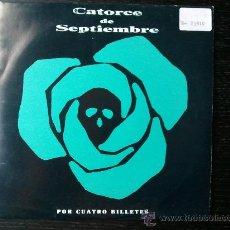 Disques de vinyle: CATORCE DE SEPTIEMBRE - POR CUATRO BILLETES - SINGLE VINILO 7. Lote 29391525