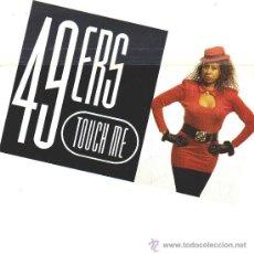 Discos de vinilo: 49 ERS-TOUCH ME SINGLE VINILO 1990 PROMOCIONAL SPAIN. Lote 26221417