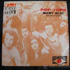 Discos de vinilo: SINGLE POP TOPS // MAMY BLUE // EDITADO EN PORTUGAL. Lote 26238851